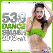 538 Dance Smash 2012, Vol. 1