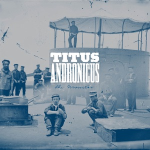 Titus Andronicus: A More Perfect Union
