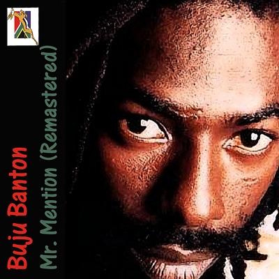 Mr. Mention (Remastered) - Buju Banton