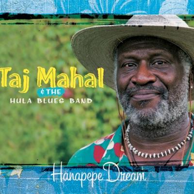 Hanapepe Dream - Taj Mahal
