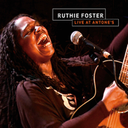 Ruthie Foster (Live At Antone's) - Ruthie Foster - Ruthie Foster