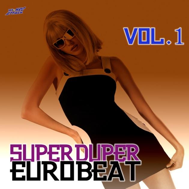 Various - Super Eurobeat Vol. 50 - Anniversary Non-Stop Mix - Greatest Euro Hits 50!