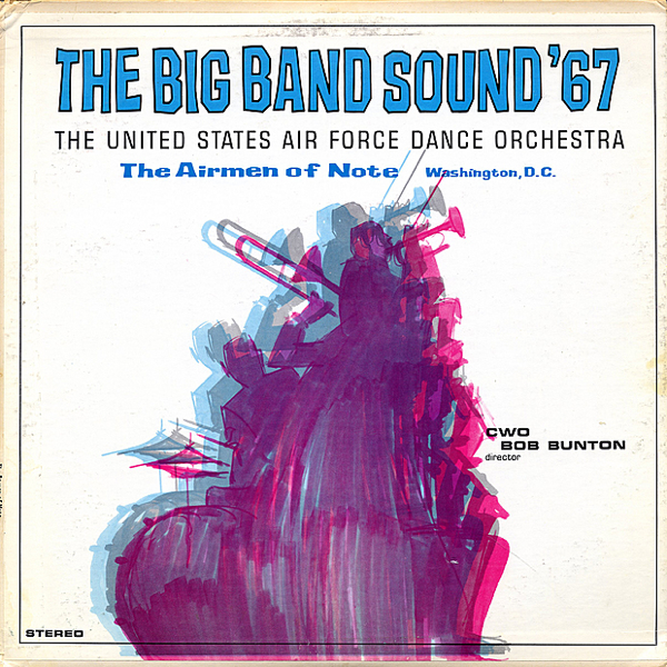 The Big Band Sound '67 by US Air Force Airmen of Note