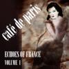 Café de Paris - Echoes of France, Vol. 1 - Various Artists
