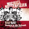 Zurück in die Zukunft (feat. Neuwahlen-Junkies) - Michael Mittermeier