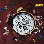 MC5 - Gotta Keep Movin'