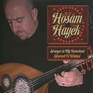 Hosam Hayek - Stranger in My Homeland