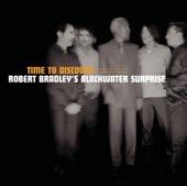 Robert Bradley's Blackwater Surprise - Higher