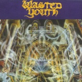 Wasted Youth - Black Daze