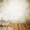 Papash Collection