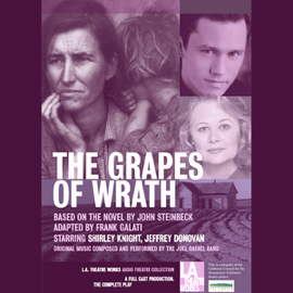 The Grapes of Wrath (Dramatized) audiobook