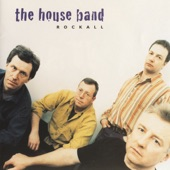 The House Band - Golden Grove/The Hop Down Reel/An Occasional Flutter
