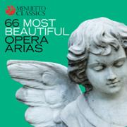 66 Most Beautiful Opera Arias - Various Artists - Various Artists