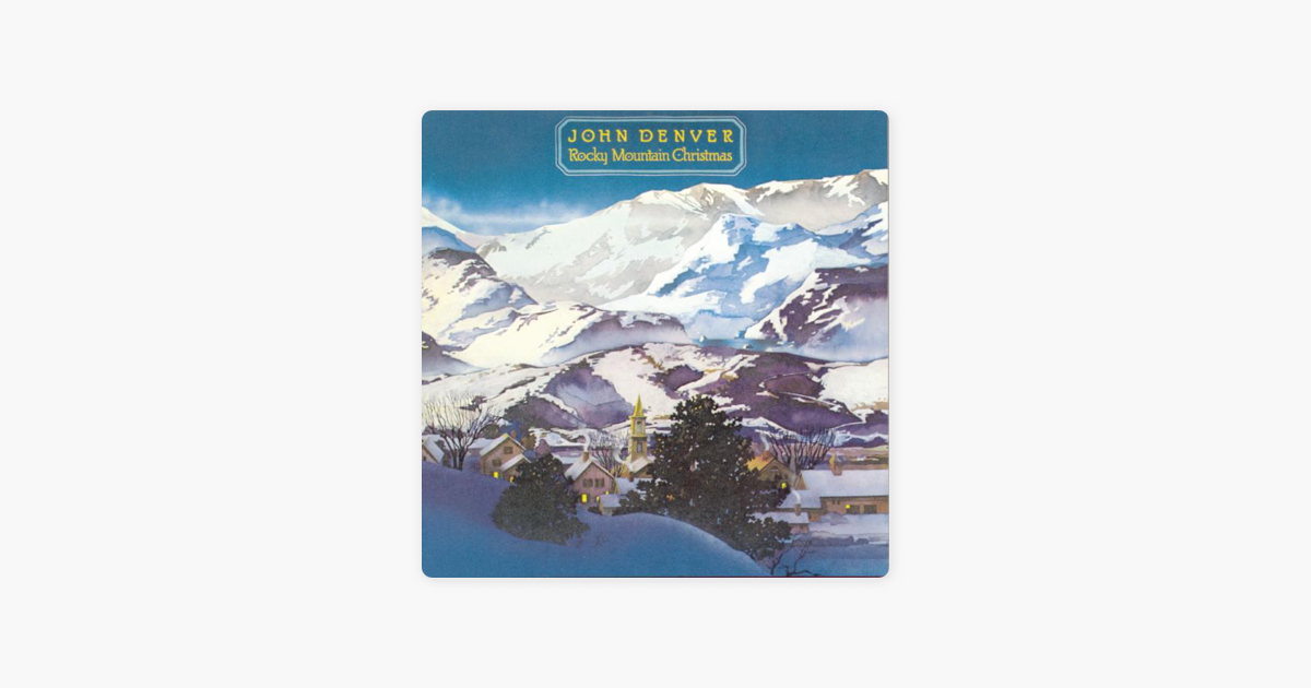 Rocky Mountain Christmas de John Denver en Apple Music