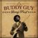 Buddy Guy - Living Proof