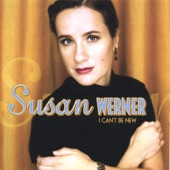 Susan Werner - No One Needs to Know