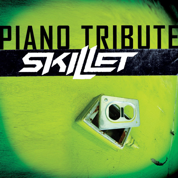 Piano Tribute to Skillet by Piano Tribute Players on iTunes