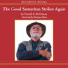 Patrick McManus - The Good Samaritan Strikes Again (Unabridged)  artwork