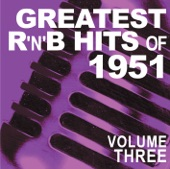 Greatest R&B Hits of 1951, Vol. 3