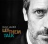 Let Them Talk (bonus Track Version) - Hugh Laurie