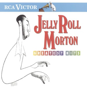 Jelly Roll Morton: Greatest Hits