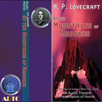 H. P. Lovecraft, Brad Strickland, Thomas E. Fuller - At the Mountains of Madness & the Hour of the Wolf (Dramatized) artwork