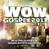 WOW Gospel 2011 - 30 Of the Year's Top Gospel Artists and Songs