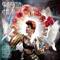 Paloma Faith - Do You Want the Truth or Something Beautiful? (Deluxe Edition) artwork