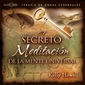 El Secreto Meditación de la Mente Universal