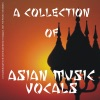 A Collection of Asian Music - Vocals
