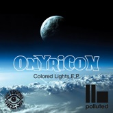 Onyricon Colored Lights - EP