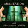 Meditation with Gregorian Chants - Gregorian Chants