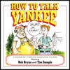 Tim Sample - How to Talk Yankee  artwork