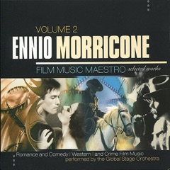 Ennio Morricone: Film Music Maestro - Romance and Comedy, Western, and Crime Film Music, Vol. 2