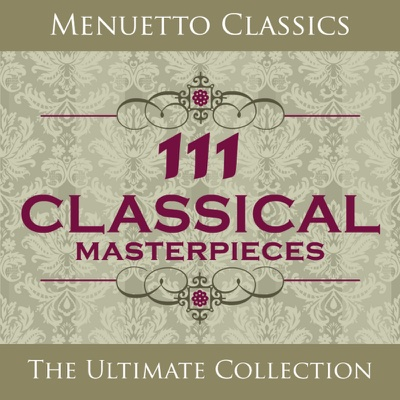 111 Classical Masterpieces - Various Artists album