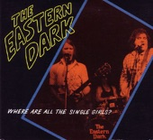 The Eastern Dark - I Don't Take LSD