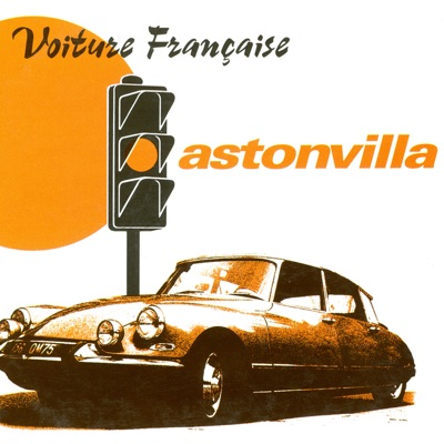 Voiture Française (Rock Mix) - Aston Villa