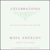 Maya Angelou - Celebrations: Rituals of Peace and Prayer (Unabridged) [Unabridged]  artwork