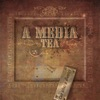 A Media Tea