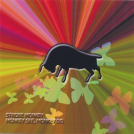 ‎Monkey See, Monkey Do EP by Strobe Monkey
