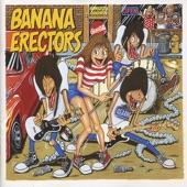 Banana Erectors