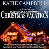 "Dominik Hauser - Christmas Vacation - From ""National Lampoon's Christmas Vacation"" by Cynthia Weil and Barry Mann"