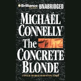 The Concrete Blonde: Harry Bosch Series, Book 3 (Unabridged) audiobook