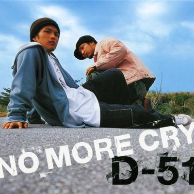 No More Cry - Single - D-51