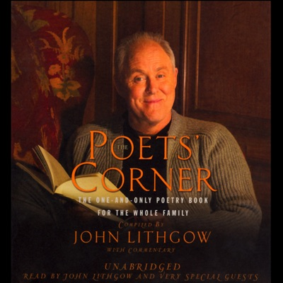 The Poets' Corner: The One-and-Only Poetry Book for the Whole Family (Unabridged)