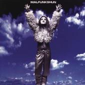 Malfunkshun - My Only Fan