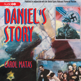 Daniel's Story: Published in conjunction with the United States Holocaust Memorial Museum (Unabridged) audiobook