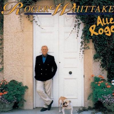 Alles Roger - Roger Whittaker