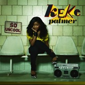 Keke Palmer - Keep It Movin' (feat. Big Meech)