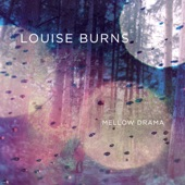 Louise Burns - What Do You Wanna Do